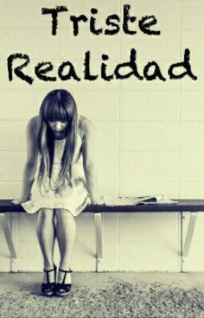 Triste Realidad Frases Mi Burla Wattpad