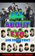 All About EXO and Song Lyrics by DreamAngel_04