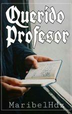 Querido profesor. by MaribelHdz