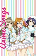 Anime Songs by Serefina_10