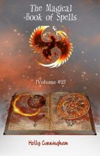 The Magical Book of Spells (Volume #2) by hollyemberbvbarmy