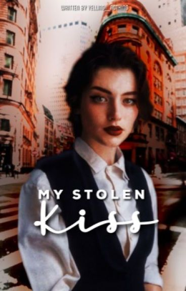 My Stolen Kiss #1