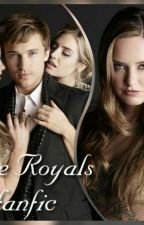The Royals (Fanfic) by mariitache06