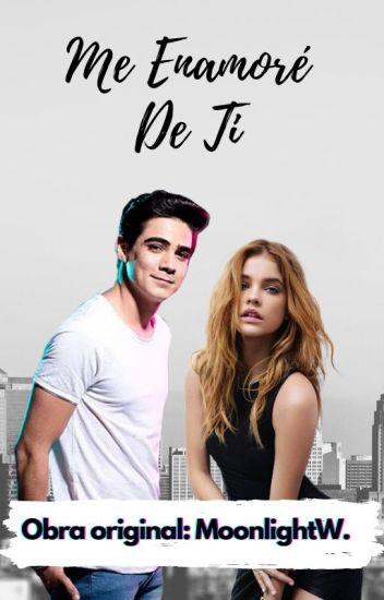 Me Enamore De Ti( Jos Canela Super Hot).