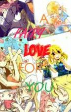 A Fairy Love for You (Nalu Fanfic) by Tokyo_Ravens