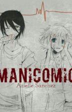 Manicomio by ArielleStylesDG