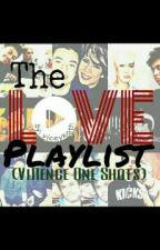 The Love Playlist (VIRENCE One Shots) by viceykath