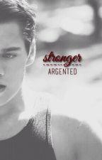 Stronger ( UTM Sequel ) ► Liam Dunbar by Argented