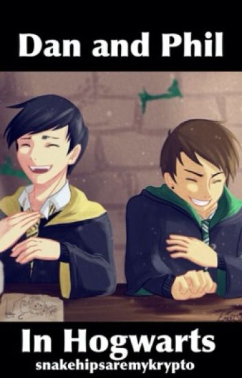 Dan and Phil in Hogwarts (A Harry Potter Phan AU)