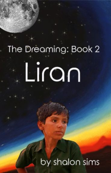 The Dreaming: Liran  (Book 2) by shalonsims