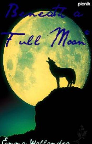 Beneath a Full Moon