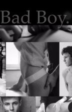 Bad Boy. (A Cameron Dallas dirty fanfiction) by xcamsxnastyx