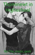 Thominewt in highschool by themstrange_fangirls