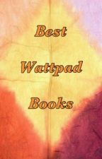 Best Wattpad Books by PettaMellark