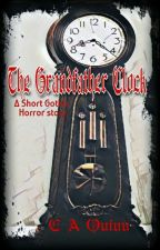 The Grandfather Clock (A short ghost story)(Haunted)#TheFloraAwards2017 by Hey_its_CC