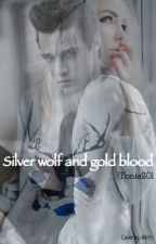 Silver Wolf and Gold Blood- la nuova profezia by Tonia201