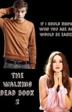 The Walking Dead Book 2 by BelieberGarrixer4X