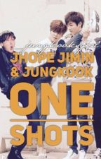 BTS one shots (Jungkook Jhope & Jimin) by _jungkooksgirl