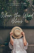 When the Wind Blow by nandia_ann