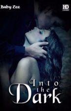 Into The Dark by MyBabyZee