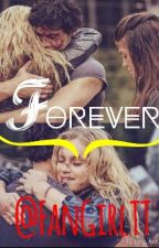 Forever (Bellarke, The 100) Terminé  by FanGirlTT