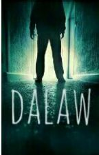 Dalaw(Based On True Stories) by diannemargaux