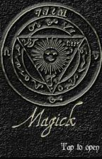 Magick Spells by Hxmicidxlking