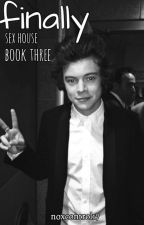 Finally [book three] || Harry Styles [PL] by noxcontrol17
