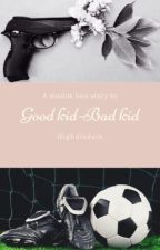 Good Kid-Bad Kid - A Muslim Love Story by highdisdain