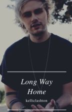 Long Way Home || Malum ✔ by lxshtonmxlum