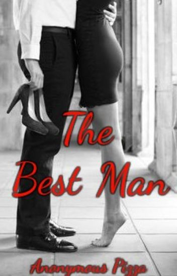 The Best Man {h.s.}