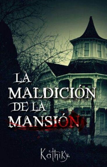LA MALDICIÓN DE LA MANSIÓN