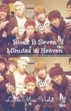 ~Block B Seven Minutes in Heaven~ by little_miss_violet