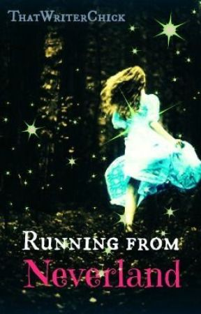 Running from Neverland by ThatWriterChick