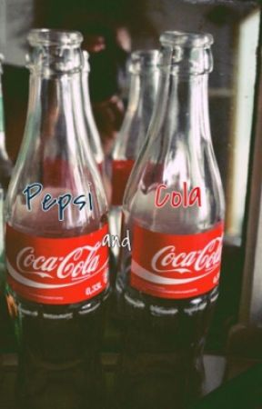 Pepsi and Cola by changesxnight