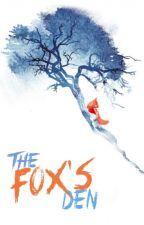 The Fox's Den by NepheliadsAria