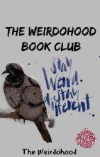 The Weirdohood Book Club by TheWeirdohood