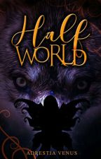 Half World by Esraya18