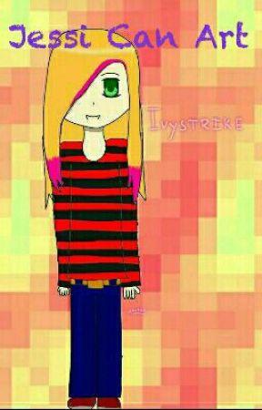 Jessi Can Art by DiamondIvy