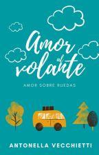 Amor al volante (Amor sobre ruedas #1) by Anto46