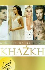 KHAŹKH by Naynageo