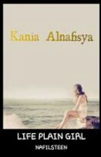 KANIA ALNAFISYA by Nafilsteen