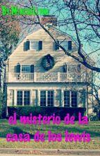 El misterio de la casa de los Lewis by MenchuLevine
