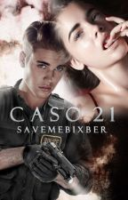 Caso 21» j.b  by savemebixber