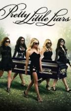 (Book 2) Pretty Little Liars by CaitlynWolf176