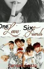 One love .. Six friends by Laah__