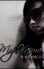 My Karma (One Shot Story) by alostprincess