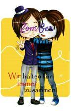 #ZomGer ~ Wir halten für immer zusammen! by byPeachi