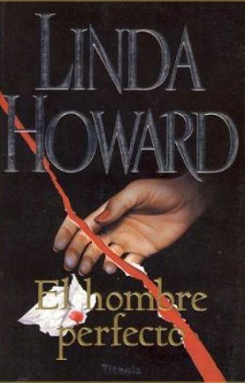 El Hombre perfecto - Linda Howard