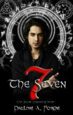 The Seven (The Stone Chronicles, Book I) ON HOLD by PaulineForgie